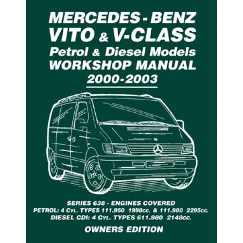 Mercedes benz vito v class petrol diesel models workshop for Mercedes benz workshop manuals