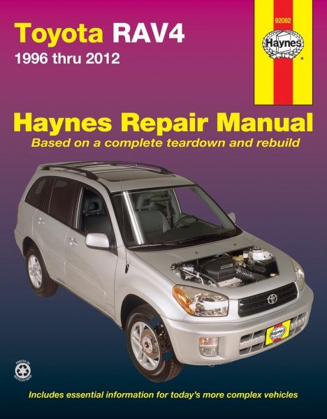 Toyota Rav4 Haynes Repair Manual For 1996 Thru 2012